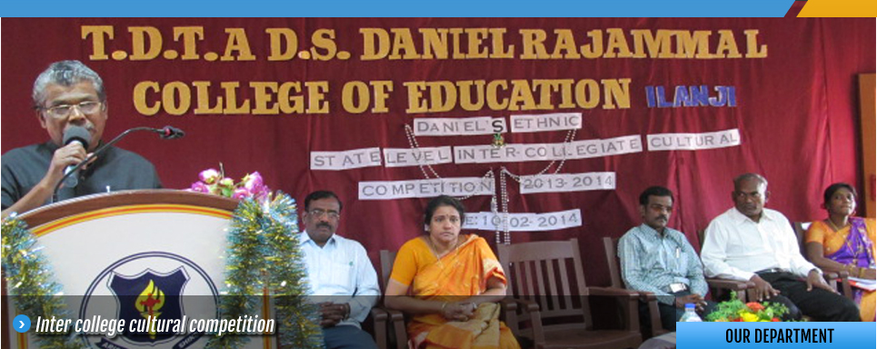 T.D.T.A.D.S. Daniel Rajammal College of Education